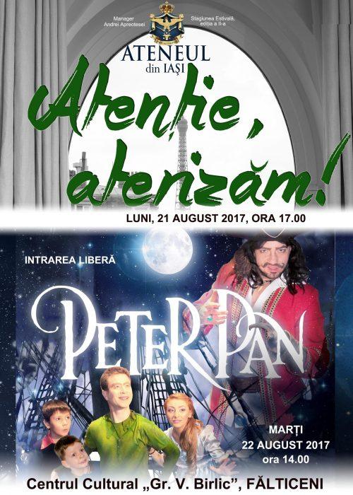 """Spectacole de teatru""""Peter Pan"""" și """"Atenție, aterizăm!"""" la Suceava și Fălticeni"""