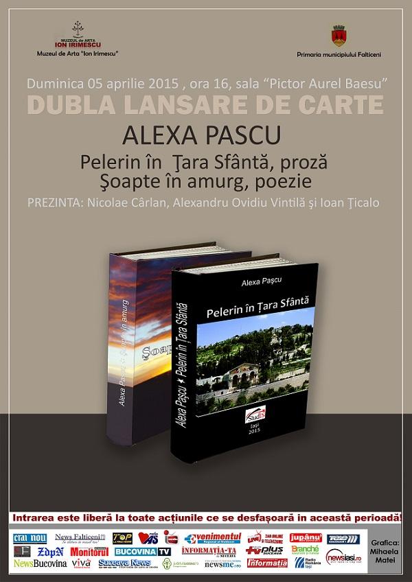 Alexa PAŞCU, personaj central în dublul eveniment literar de duminică